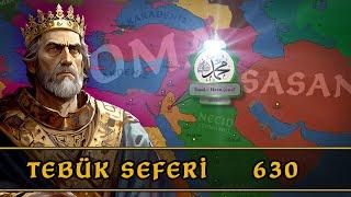 Tebük Seferi (630)  İslam Tarihi 9