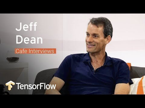 Jeff Dean, Head of AI at Google discusses the impact of ML (TensorFlow Meets)
