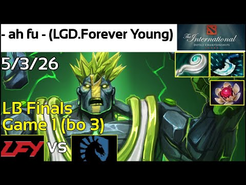 ah fu  LGD.Forever Young vs. Team Liquid  LB Finals  The International 2017 Highlights TI7 E