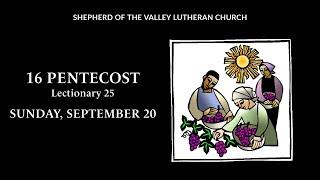 16 Pentecost Worship - September 20, 2020