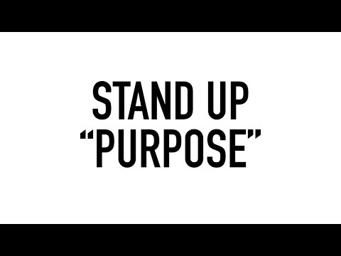 Stand Up - Purpose (Lyric Video)