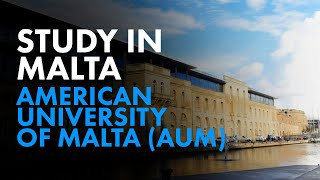 Best University in Malta - American University of Malta AUM | Study In Malta