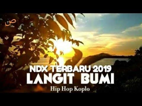 NDX A.K.A TERBARU 2019 - LANGIT BUMI - BIKIN NANGIS ( Video Lyrics Cover )