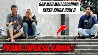 DIPAKSA KAWIN | Prank Indonesia