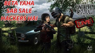 HACKERS KO GALI DO .... [ WhitモShadowYT --  LIVE ] [ PUBG EMULATOR ]