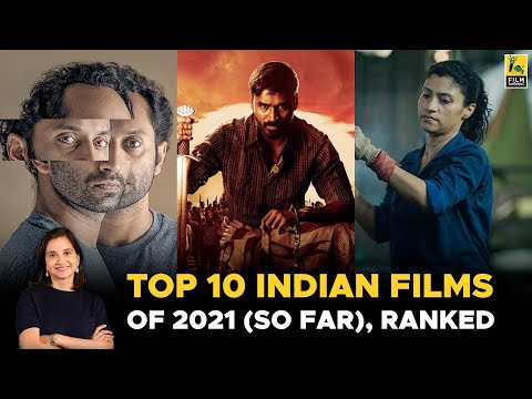 Top 10 Indian Films Of 2021 (So Far) Ranked | Anupama Chopra | Film Companion