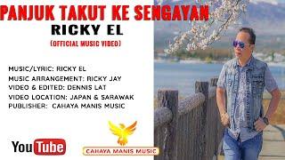 Ricky EL-Panjuk Takut ke Sengayan ( Official Music Video )