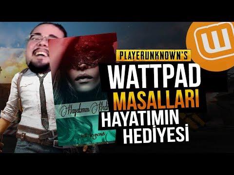WATTPAD ve PUBG // HAYATIMIN HEDİYESİ #01 // Playerunknown's Battlegrounds