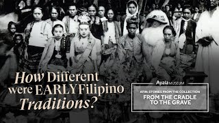 How Different were Early Filipino Traditions? | ATIN: Stories from the Collection