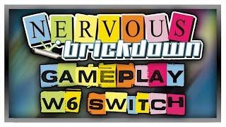 NERVOUS BRICKDOWN - World 6: Switch - Gameplay/Walkthrough