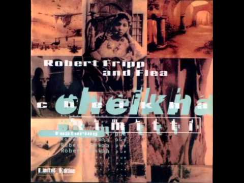 Video von Cheikha Rimitti, Robert Fripp & Flea