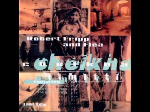 Video von Cheikha Rimitti, Robert Fripp & Flea