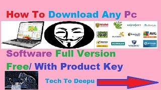 How To Download any pc software full version / with product key  :: Tech to Deepu