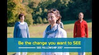 Be the change you want to SEE [ SEE Fellowship 2017 ]