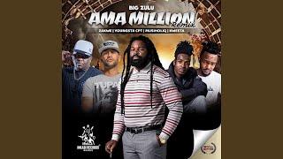 Ama Million (feat. Zakwe, Youngsta CPT, Musiholiq, Kwesta) (Remix)