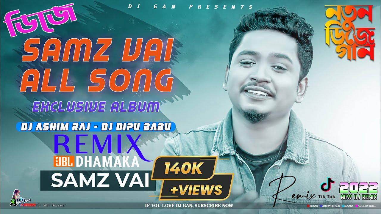 Samz Vai All Song Exclusive Album // DJ Ashim Raj // Bangla Dj Song 2020 // Samz Vai // #DJ_GAN