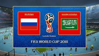 Russia vs Saudi Arabia | FIFA World Cup 2018 | PES 2018 PC Gameplay