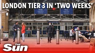 COVID-19: London to go into tier 3 in weeks as ministers discuss 'tier 4' lockdown