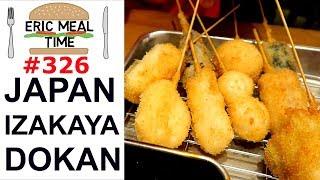 Japan Izakaya (Pub style Restaurant) - Eric Meal Time #326