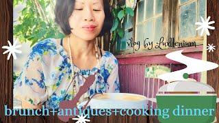 Brunch + Antiques + Cooking Dinner   Vlog by Luxllenium