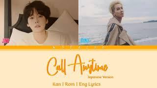 Jinu - Call Anytime ft. Mino [Japanese Ver.] (Kan l Rom l Eng Lyrics 歌詞)