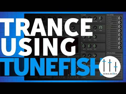 Tunefish V4 Review | Trance Tutorial