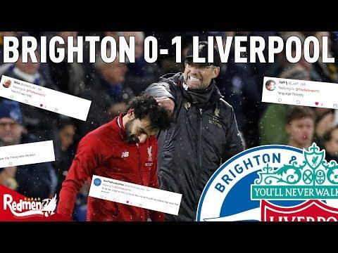 Brighton v Liverpool 0-1   #LFC Fan Twitter Reactions