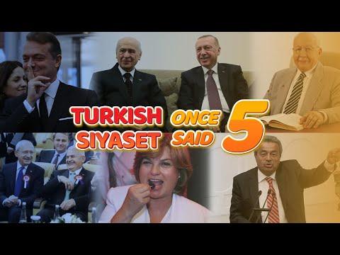 Turkish Siyaset - Once Said || Part 5