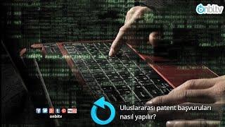 Uluslararası patent başvuruları nasıl yapılır?
