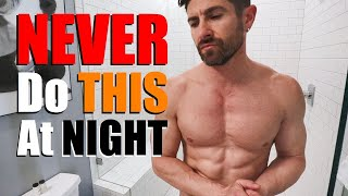 """5 Things """"SEXY"""" Guys NEVER Do At Night! (Night Routine Mistakes)"""