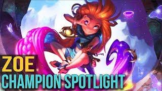 ZOE CHAMPION SPOTLIGHT - League of Legends
