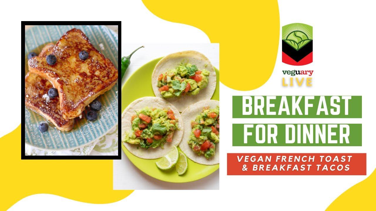 Let's Make Vegan Breakfast for Dinner! | Veguary Live