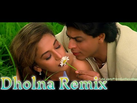 Dholna Remix Full Song Dil To Pagal Hai Shah Rukh