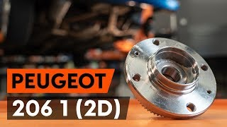 How to replace rear wheel bearing / rear hub bearing on PEUGEOT 206 1 (2D) [TUTORIAL AUTODOC]
