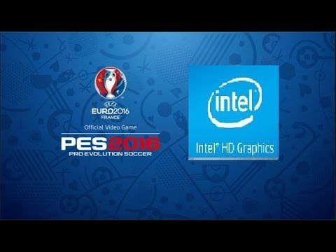 UEFA Euro 2016 France ON Intel HD Graphics 4000/4400