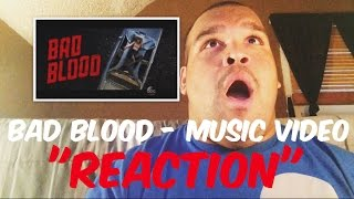"Taylor Swift - Bad Blood Music Video ""REACTION"""