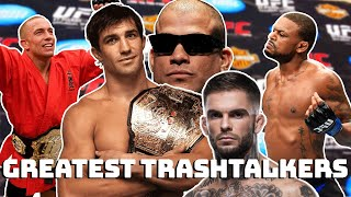 The Greatest Trashtalkers of MMA