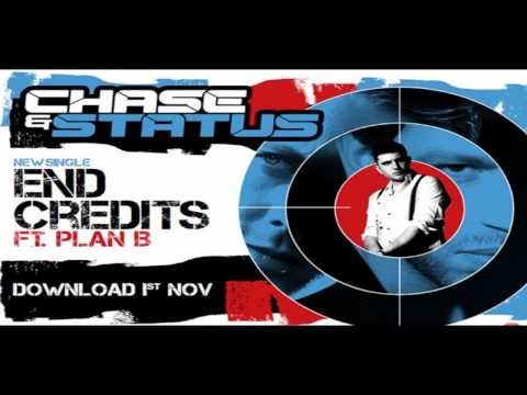 Chase & Status - End Credits ft Plan B HQ