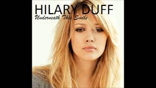 Hilary Duff - Underneath This Smile Karaoke / Instrumental with backing vocals and lyrics