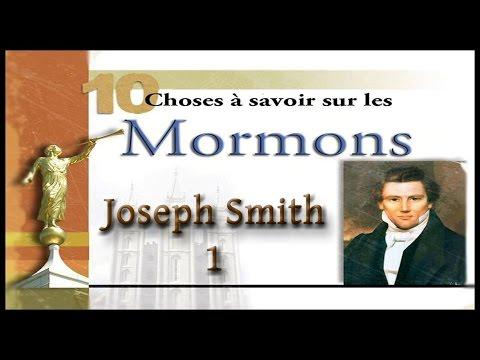 La vie de Joseph Smith (1ière partie): 10 choses à savoir sur les mormons