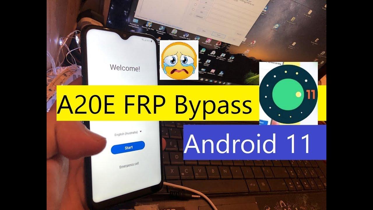 Samsung A20E FRP Bypass Android 11 Downgrade Firmware Samsung A202F Google Account Bypass Android 11