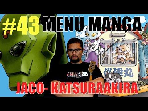 JACO THE GALACTIC PATROL MAN/KATSURAAKIRA - MENU MANGA #43