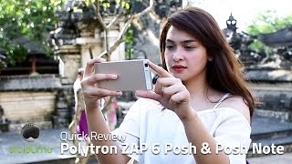 Polytron ZAP 6 Posh & Posh Note Quick Review