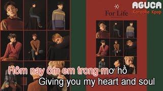 [Karaoke Việt + Audio] FOR LIFE - EXO