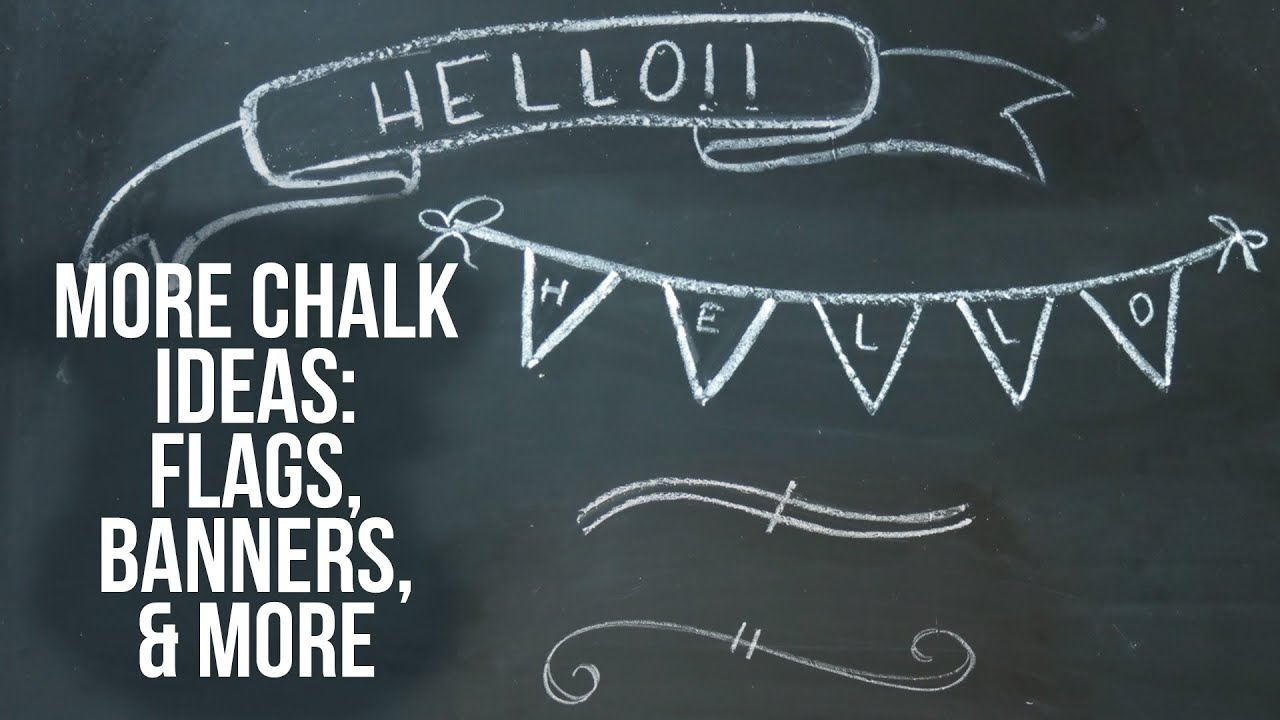 Chalkboard Art Ideas  Flags Banners  Text Dividers