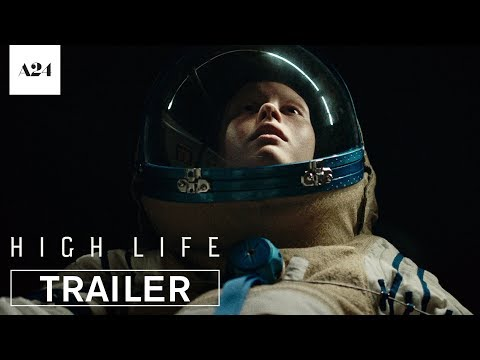 High Life is set to be the sexiest, scariest, weirdest film of 2019