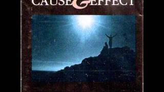 Cause and Effect - You Think You Know Her