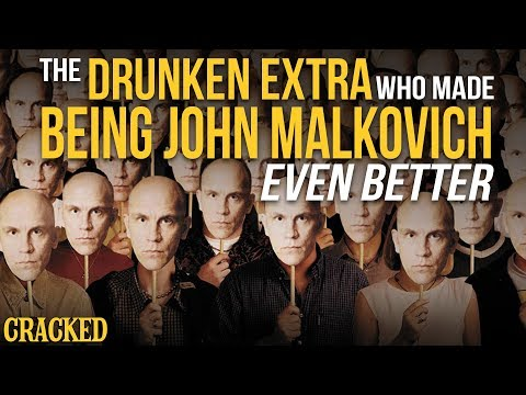 The Drunken Extra That Made Being John Malkovich Even Better