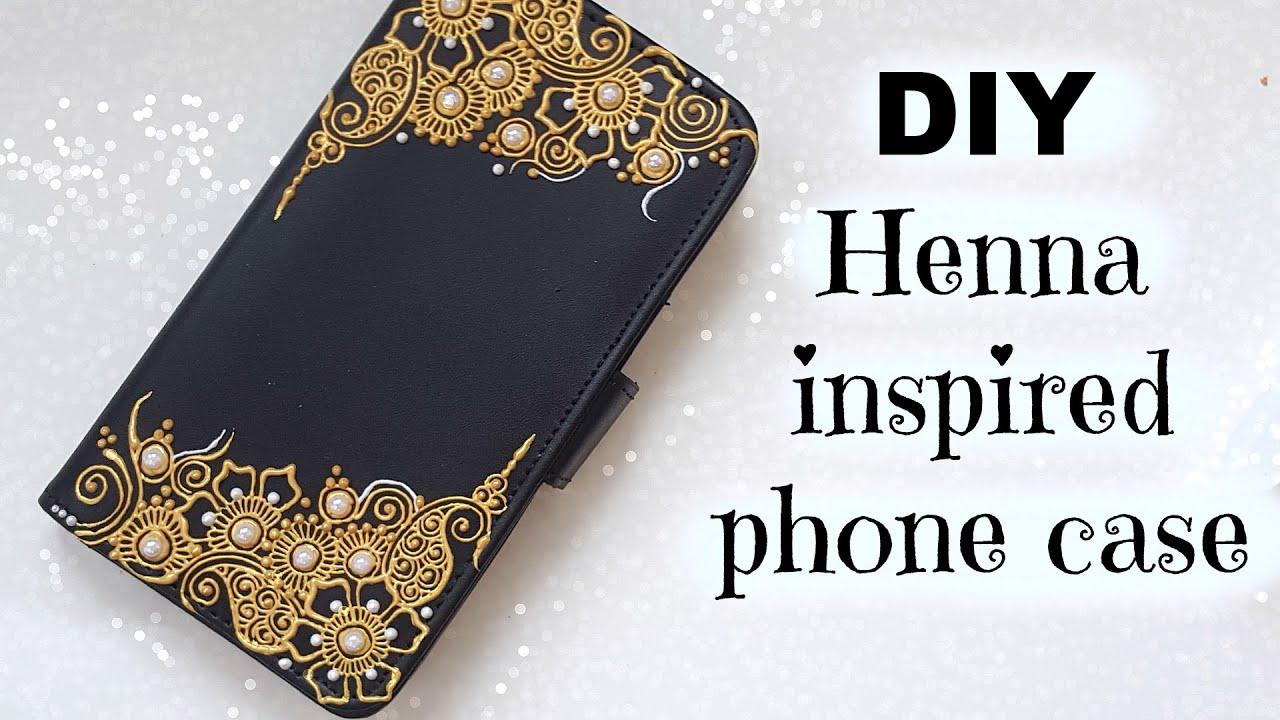 Diy Henna Inspired Phone Case Flip Case Youtube