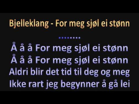 Bjelleklang - For meg sjøl ei stønn - Karaoke